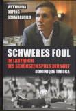 Vorne of book 'Bericht Geschäfts - Schweres Foul - Im Lab...